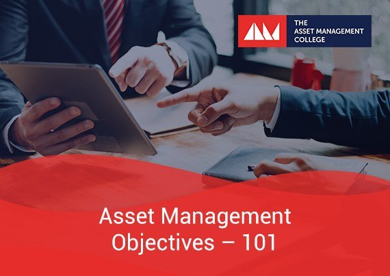 Asset Management Objectives 101