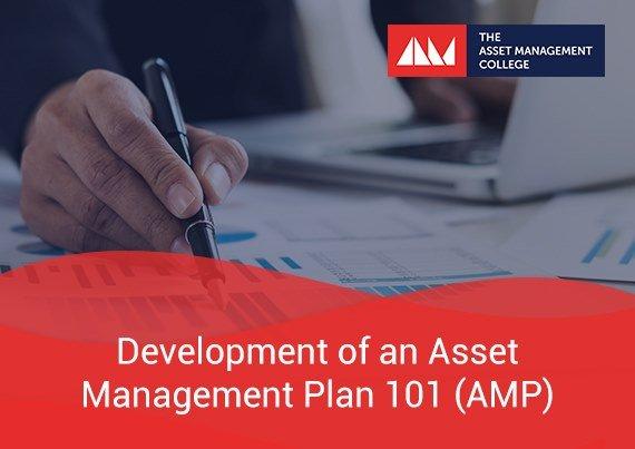 Development of an Asset Management Plan 101 (AMP)